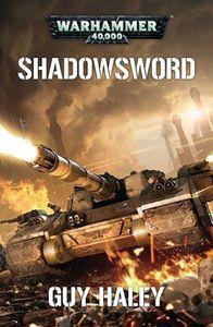 [Warhammer 40K: Shadowsword (Product Image)]