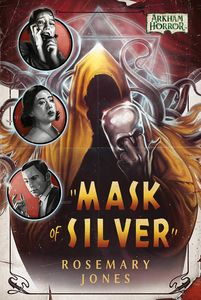 [Mask Of Silver: An Arkham Horror Novel (Product Image)]