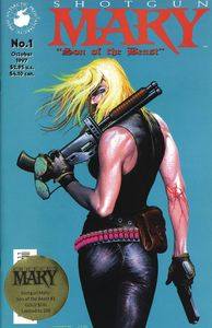 [Shotgun Mary: Son Of The Beast #1 (Gold Seal Variant) (Product Image)]