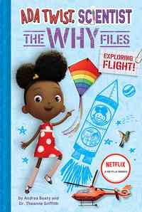 [The cover for Ada Twist, Scientist: Why Files #1: Exploring Flight! (The Questioneers) (Hardcover)]