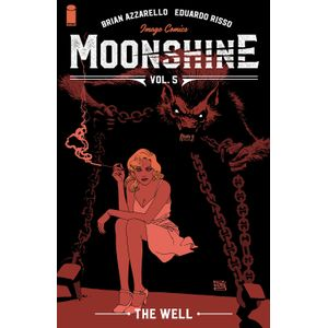 [Moonshine: Volume 5: The Well (Product Image)]