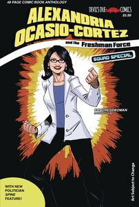 [Alexandria Ocasio-Cortez & The Freshman Force: Squad Special #1 (Cover E) (Product Image)]