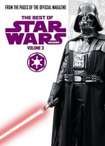 [The Best Of Star Wars Insider: Volume 3 (Product Image)]