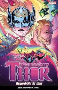 [The Mighty Thor: Volume 3: Asgard/Shi'ar War (Product Image)]