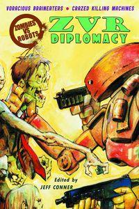 [Zombies Vs Robots: Diplomacy (Prose) (Product Image)]