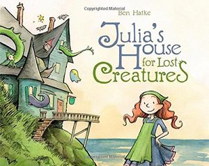 [Julia's House For Lost Creatures (Hardcover) (Product Image)]