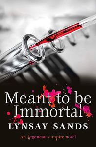 [Meant To Be Immortal (Product Image)]