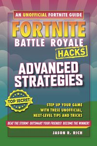 [Fortnite: Battle Royale: Hacks 3: Advanced Strategies (Product Image)]