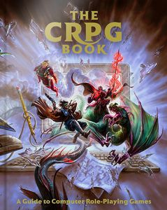 [The CRPG Book: A Guide To Computer Role-Playing Games (Hardcover) (Product Image)]