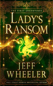 [The First Argentines: Book 3: Lady's Ransom (Product Image)]