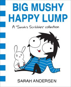[Big Mushy Happy Lump: A Sarah's Scribbles Collection (Product Image)]
