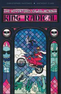 [Adventures Of Dr McNinja: Volume 3: King Radical (Product Image)]