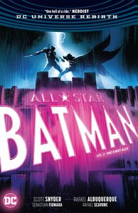 [All Star Batman: Volume 3: First Ally (Rebirth) (Hardcover) (Product Image)]