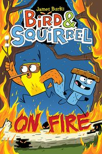 [Bird & Squirrel On Fire (Product Image)]