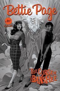 [Bettie Page: The Curse Of The Banshee #1 (Mooney Black & White Variant) (Product Image)]