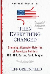 [Then Everything Changed: Stunning Alternate Histories (Product Image)]