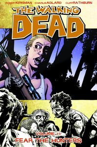 [The Walking Dead: Volume 11: Fear The Hunters (Product Image)]