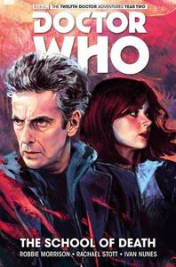 [Doctor Who: The Twelfth Doctor: Titan: Volume 4: The School Of Death (Product Image)]