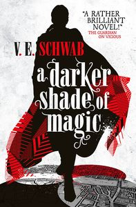 [A Darker Shade Of Magic: Book 1 (Signed Bookplate Edition) (Product Image)]