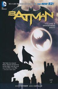 [Batman: Volume 6: Graveyard Shift (Product Image)]