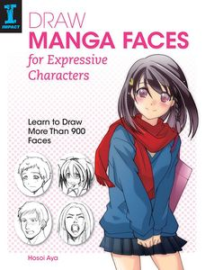 [Draw Manga Faces For Expressive Characters (Product Image)]