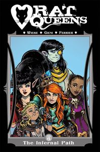 [Rat Queens: Volume 6: Infernal Path (Product Image)]