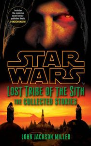 [Star Wars: Lost Tribe Of The Sith: The Collected Stories (Product Image)]