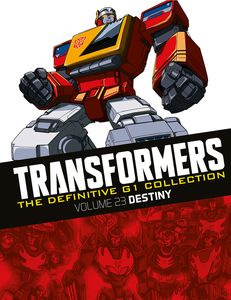 [Transformers: Definitive G1 Collection: Volume 35: Destiny (Product Image)]