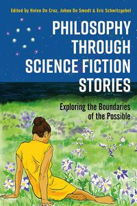 [Philosophy Through Science Fiction Stories: Exploring The Boundaries Of The Possible (Product Image)]