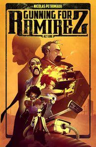 [Gunning For Ramirez: Volume 1 (Product Image)]