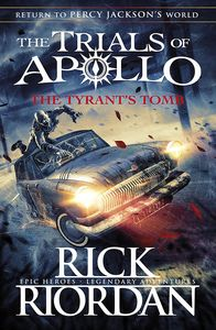[The Trials Of Apollo: Book 4: Tyrant's Tomb (Hardcover) (Product Image)]