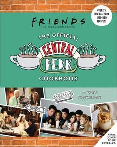 [Friends: The Official Central Perk Cookbook (Product Image)]