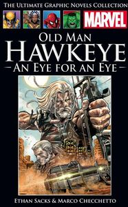 [Marvel Graphic Novel Collection: Volume 241: Old Man Hawkeye: An Eye For An Eye (Hardcover) (Product Image)]