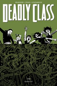 [Deadly Class: Volume 3: The Snake Pit (Product Image)]