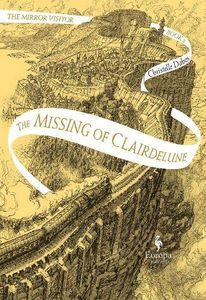 [Mirror Visitor Quartet: Book 2: The Missing Of Clairdelune (Product Image)]
