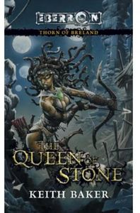 [Eberron: Thorn Of Breland Book 1: The Queen Of Stone (Product Image)]