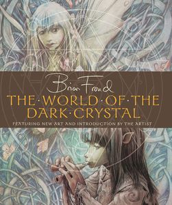 [The World Of The Dark Crystal (Hardcover) (Product Image)]