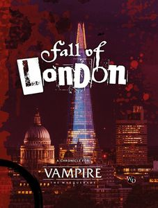 [Vampire: The Masquerade: The Fall Of London (5th Edition) (Product Image)]