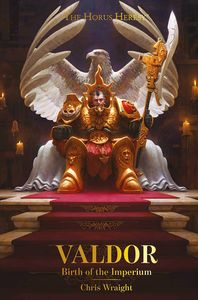 [Warhammer: The Horus Heresy: Valdor: Birth Of The Imperium (Product Image)]