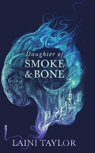 [Daughter Of Smoke & Bone: Book 1 (Signed Bookplate Edition) (Product Image)]