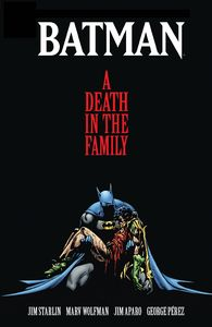 [Batman: A Death In The Family (The Deluxe Edition Hardcover) (Product Image)]