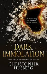 [Chaos Queen: Book 2: Dark Immolation (Product Image)]