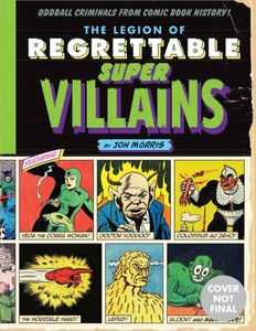 [The Legion Of Regrettable Supervillains (Hardcover) (Product Image)]