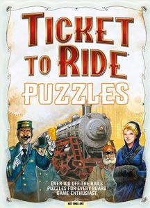 [Ticket To Ride Puzzles: Over 100 Off-The-Rails Challenges (Product Image)]