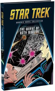 [Star Trek: Graphic Novel Collection: Volume 91: TNG: The Worst Of Both Worlds (Product Image)]