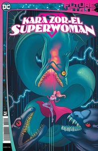 [Future State: Kara Zor El Superwoman #2 (Cover A Paulina Ganucheau) (Product Image)]