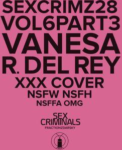 [Sex Criminals #28 (Xxx Del Rey Variant) (Product Image)]