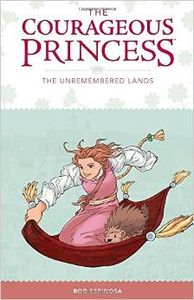 [Courageous Princess: Volume 2: The Unremembered Lands (Hardcover) (Product Image)]