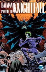 [Batman: Prelude To Knightfall (Product Image)]