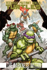 [Teenage Mutant Ninja Turtles: Volume 2: Darkness Within (Product Image)]